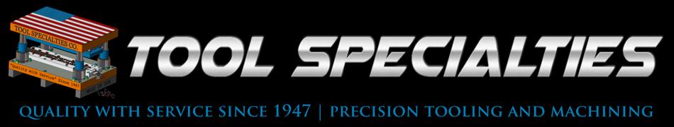 Tool Specialties Company